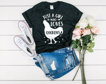 5002441d639e Chicken Farmer Shirt - Just A Girl Who Loves Chickens Shirt - Gift Chicken  Lover - Girl Chicken Shirt Women - Farm Girl Shirt - Chicken Mom