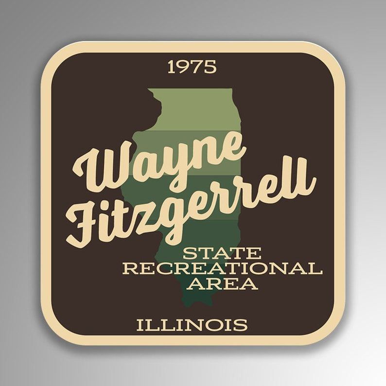 4-Inches SP300 UV Protective Laminate Premium Quality Vinyl Sticker Wayne Fitzgerrell Illinois State Recreational Area Decal Sticker