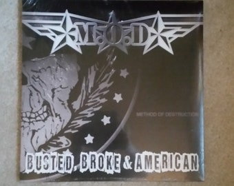 M.O.D. (VINYL) - Busted, Broke & American (SEALED/ Megaforce/MOD's final record)