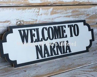 Welcome To Narnia Road Sign
