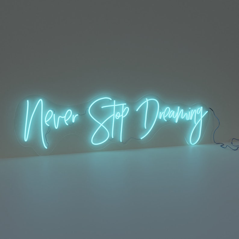 cf1b6fd62856b Never stop dreaming Neon LED Sign Light Home Decor Office Custom