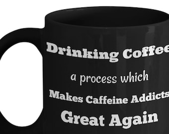 Caffeine Addict Gift - Coffee Lover Gift - Coffe Addict Gift - Funny Coffee Lover Mug