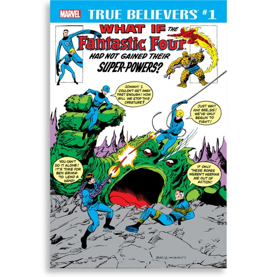 True Believers: What If the Fantastic Four had not Gained their Super-Powers?