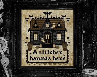 A Stitcher Haunts Here ~ Gothic Cross Stitch Pattern - Halloween, Haunted House, Home, Gothic Decor, Halloween, Spooky, Crafter, Coffins
