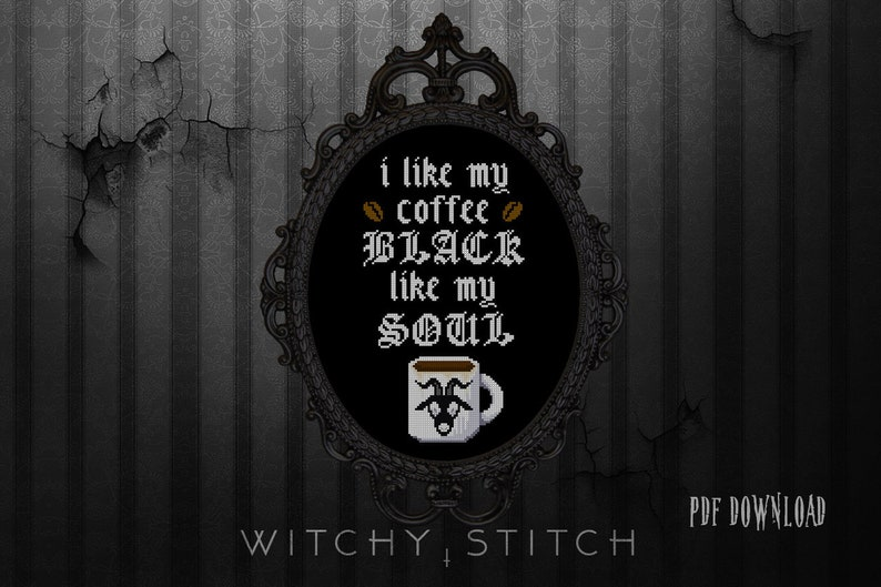I Like My Coffee BLACK like my SOUL - Cross Stitch Pattern - Occult,  Modern, Funny, Gothic, Black Metal, Baphomet, Goat