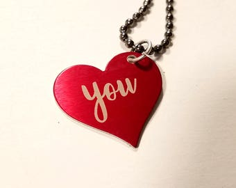 "Laser . Engraved . Anodized Aluminum . Heart Shape Tag . Necklace // ""you"" & ""give"" Engraving"