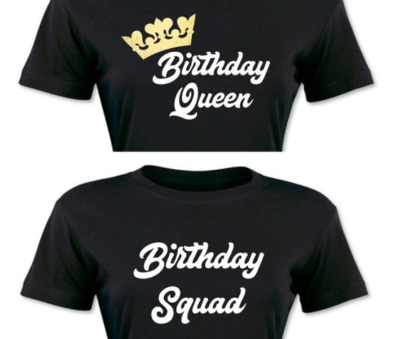 747c989f3 Birthday Squad Shirts Birthday Crew Squad Goals 21st