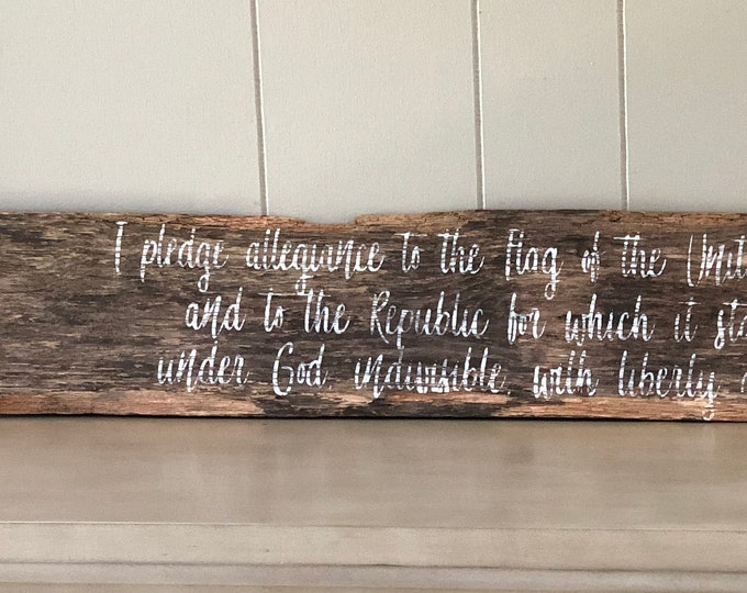 Pledge of Allegiance Sign | Wooden Sign | Rustic Home Decor Sign | Farmhouse Sign | Americana Decor