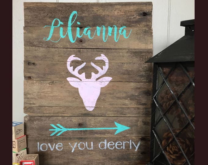 I love you deerly sign love you dear sign deer nursery deer girl nursery I love you deer Love you deer deer antlers sign