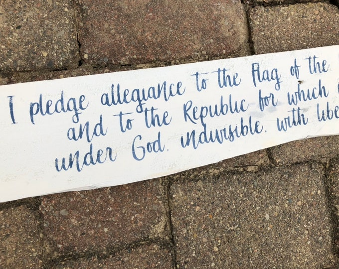 Pledge of Allegiance American Flag Sign | Rustic Americana Sign | Custom Rustic Sign | USA United States Sign | 4th of July Decor