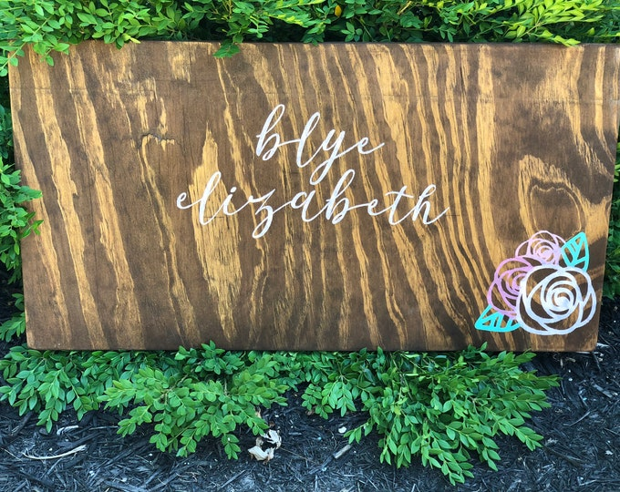 Sign for baby rustic wood sign nursery rose baby girl baby shower gift baby room sign
