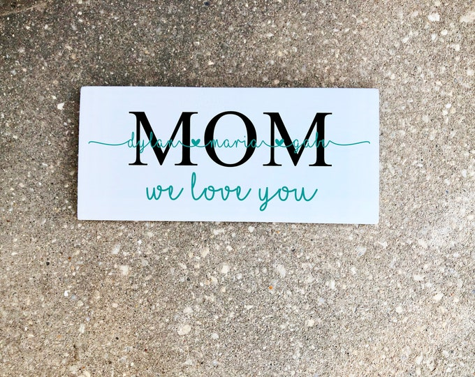 Mother's Day Gift - Mothers day sign - mother of the bride gift - grandma gift - grandparent pregnancy announcement - custom wood signs