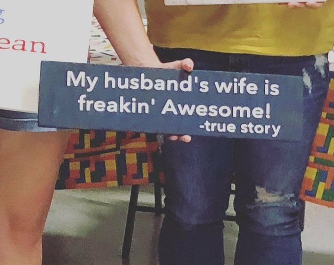 My husbands wife is freaking awesome | funny wife sign | newlywed sign gift | vow renewal gift | funny wood sign | custom rustic wood sign