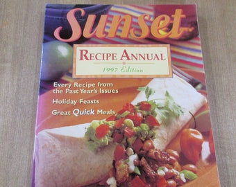 1997 Sunset Recipe Annual Cookbook Every Recipe from Past Year's issues