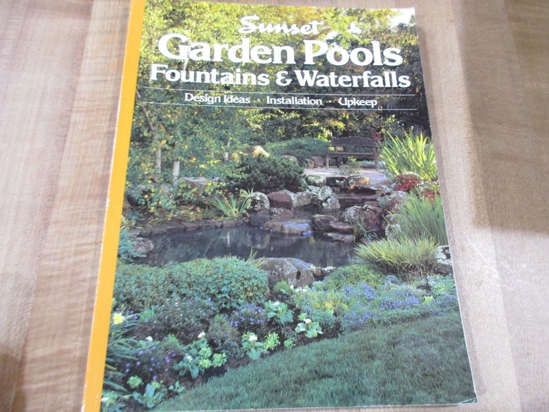Charmant Garden Pools Fountains And Waterfalls A Sunset How To Book 1989