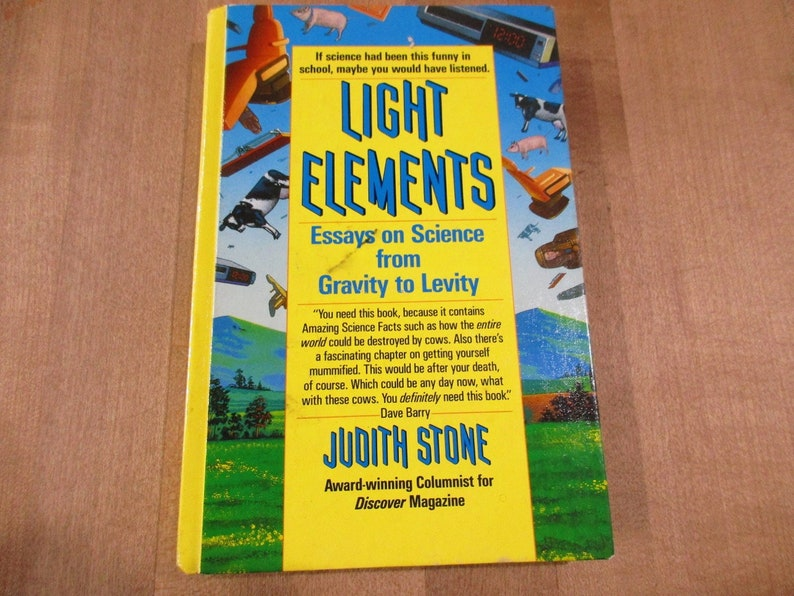 light elements essays on science from gravity to levity by judith stone   hardcover book good condiiton