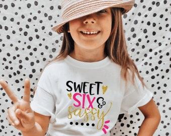 Sixth Birthday Shirt, Sweet Six Sassy Tees, 6th Birthday Party Shirt, Girl Birthday Outfit, Birthday Girl Tshirt, It's My Birthday Kid Shirt