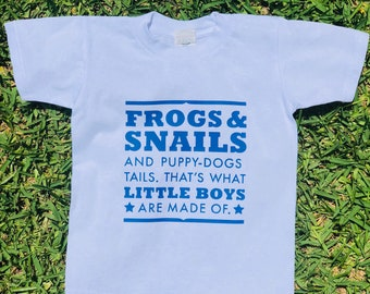 Little Boys T-shirt, Frogs and Snails and Puppy Dog Tails