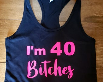 40 Classic Forty Birthday Age Years Old Party Turning School Am Girls Tank Top
