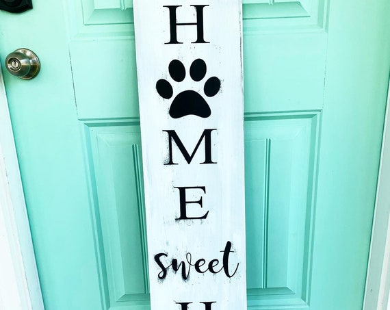 Distressed Paw Print Front Porch Sign | Whitewash | Home Sweet Home with Paw Prints | Customized | Gifts for her | Gift for Dog Lovers |