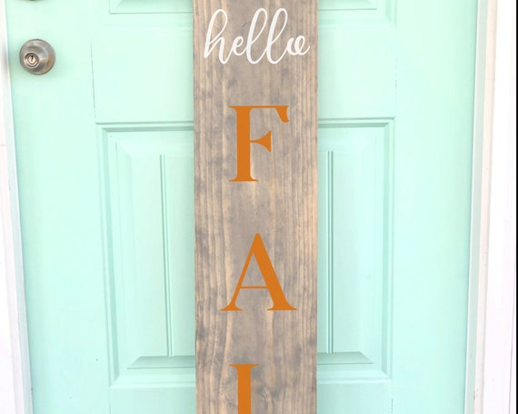 Hello Fall | Rustic Front Porch Sign | LARGE Front Porch Sign | Customized | Fall Signs and Decor