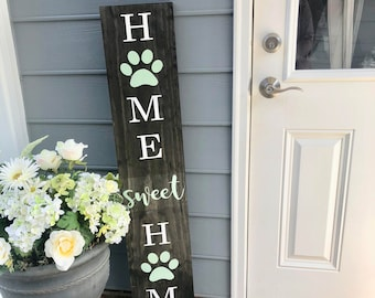 LARGE Front Porch Sign | Home Sweet Home | Customized Front Porch Sign | Paw Prints | Gift for Dog Lovers