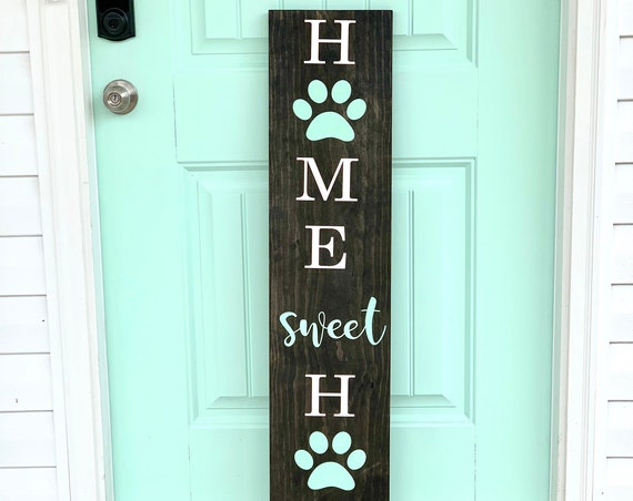 Paw Print Front Porch Sign | Home Sweet Home with Paw Prints | Customized | Gifts for her | Gift for Dog Lovers | Housewarming Gift