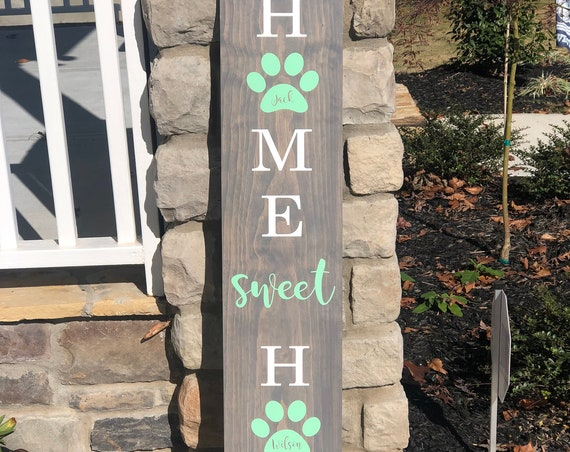 Front Porch Sign | Home Sweet Home with Paw Prints | Customized with Pets name| Gifts for her | Gift for Dog Lovers | Housewarming Gift