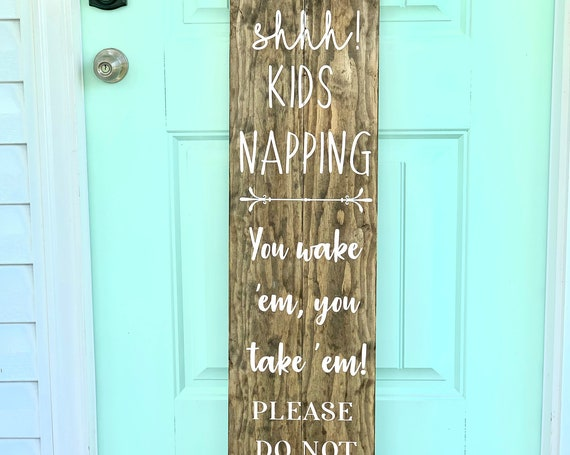Large Front Porch Sign | Kids Napping Sign | Do Not Knock | Housewarming Gift | Gift for Mom | Rustic Decor | Outdoor Decor