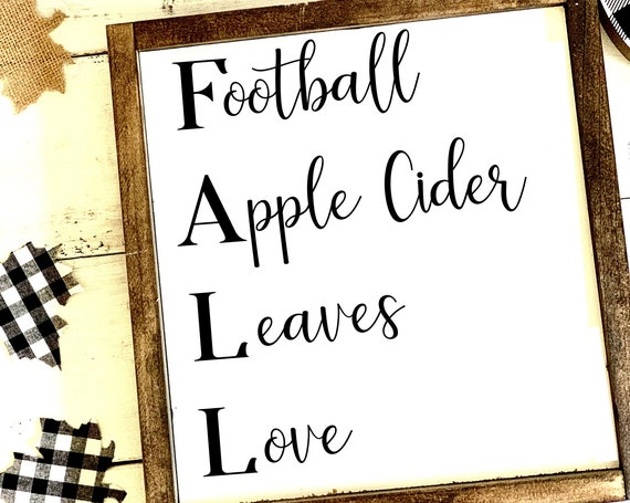 FALL | Football, Apple Cider, Leaves, Love | Framed Wood Sign | Farmhouse Decor | Fall Signs | Gift for Her | Thanksgiving decor