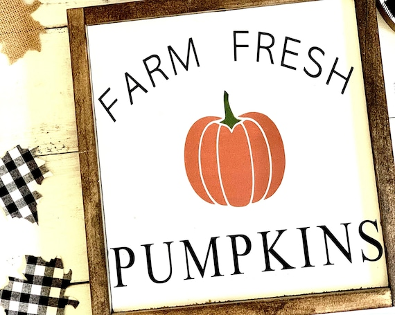 Farm Fresh Pumpkins | Framed Wood Sign | Farmhouse Decor | Fall Decor | Rustic Wood Sign | Pumpkins | Thanksgiving