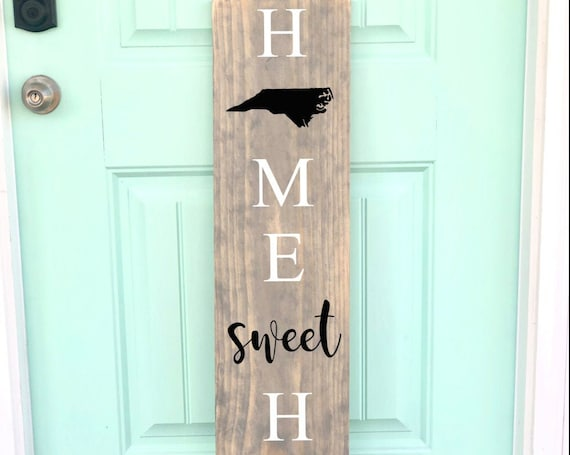 Home State Front Porch Sign | Home Sweet Home with State | Customized | Gifts for her | Housewarming Gift