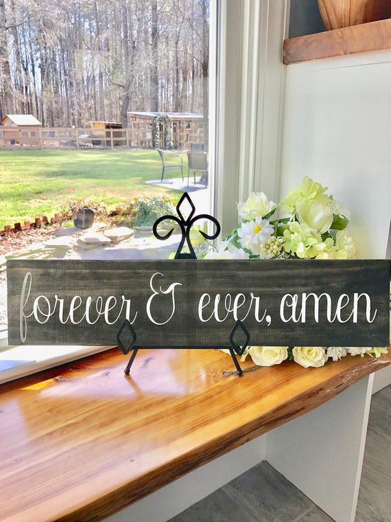 Forever and Ever Amen | Rustic Wood Sign | Home Decor | Wedding Gift