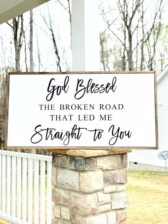 God Blessed The Broken Road | Large Framed Sign | Rustic Decor | Anniversary Gift | Wedding Gift | Framed Wood Sign | Farmhouse Decor