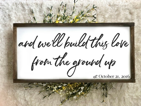 From The Ground Up | Large Framed Wood Sign | Farmhouse Decor | Rustic Wood Sign | Anniversary Gift | Wedding Sign | Home Decor