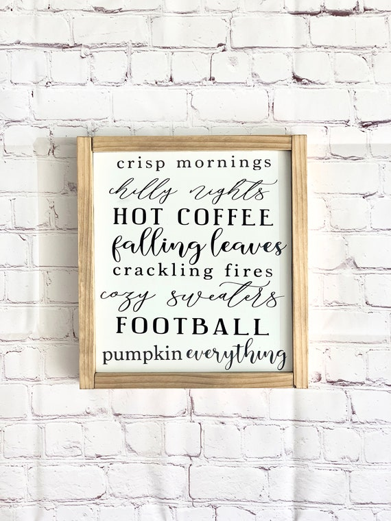 Fall Wood Sign   Pumpkin Everything, Football, Falling Leaves, Cozy Sweaters, Coffee   Framed Wood Sign Fall Decor 