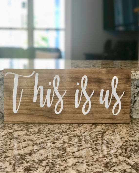 This Is Us | Rustic Wood Sign | Home Decor