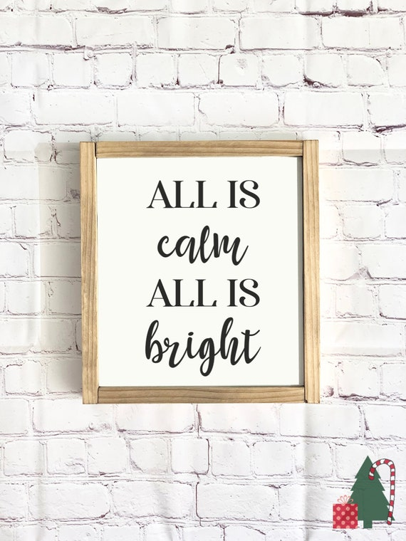 All is calm, all is bright | Framed Wood Sign | Farmhouse Decor | Merry Christmas | Rustic Wood Sign | Christmas Sign | Silent Night