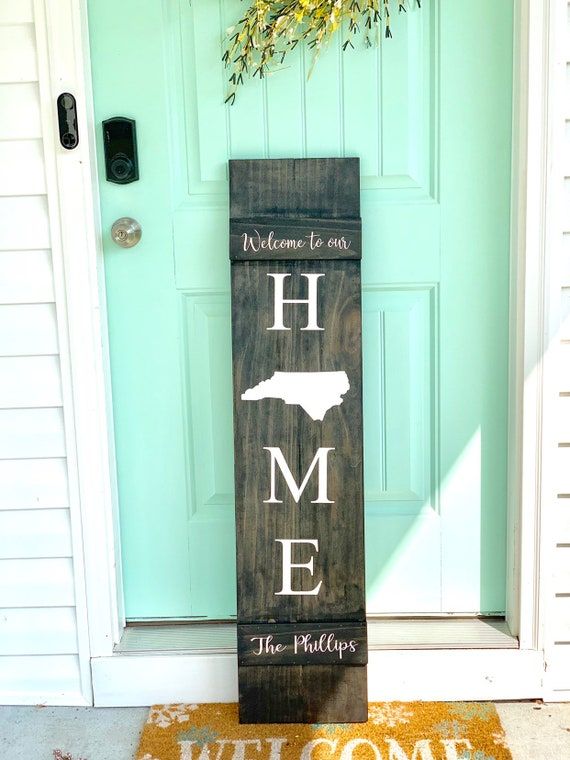 Custom Rustic Front Porch Sign | Welcome To Our Home | Housewarming Gift | Family Welcome Sign | Custom state | North Carolina