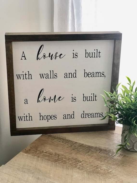 A House Is Built With Walls and Beams | Framed Wood Sign | Farmhouse Decor | Mothers Day Gift | Rustic | Housewarming Gift
