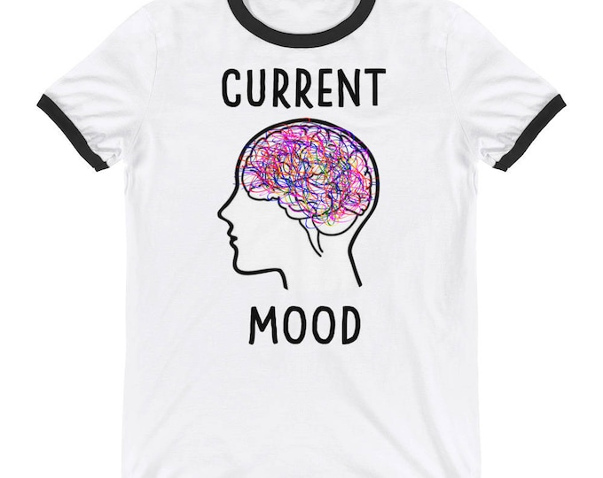 Current Mood Ringer T-Shirt