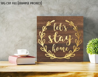 Let's Stay Home Wreath SVG Cut File