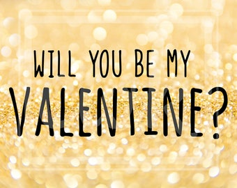 """Valentine's Day SVG Cut File: """"Will You Be My Valentine?"""" Text"""