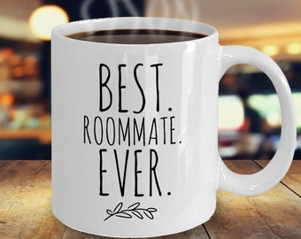 Gift For Roommate Coffee Mug Best Ever Birthday Idea Minimalist Roomie Roommates