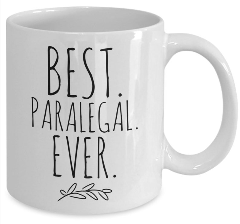 BEST PARALEGAL EVER Mug Gifts for Paralegals Legal Assistant Gift Law  Student Gift Paralegal Thank You Law School Gift Paralegal Gift Idea