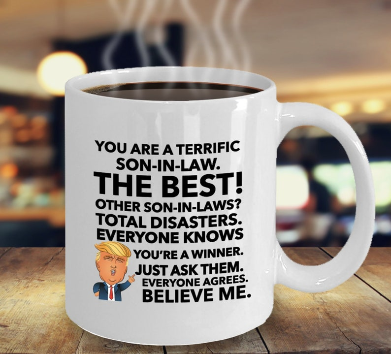 Trump Mug For Son In Law Funny Gift