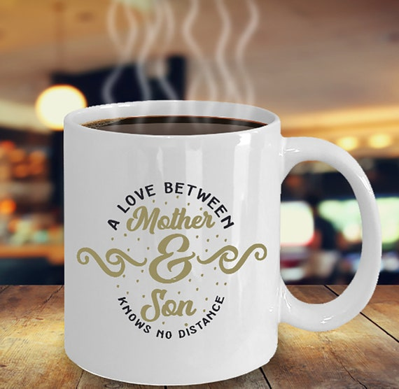 Mom Gift Idea To From Son Long Distance A Love Between