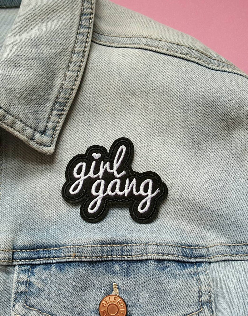 Iron On PatchBest Friend GiftsClothing PatchCraftsJacket PatchJean JacketFunny PatchesBirthday GiftsEaster Gifts GIRL GANG
