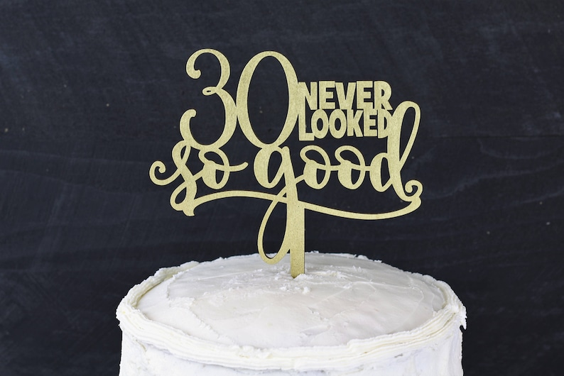 30 Year Old Birthday Cake Topper Party