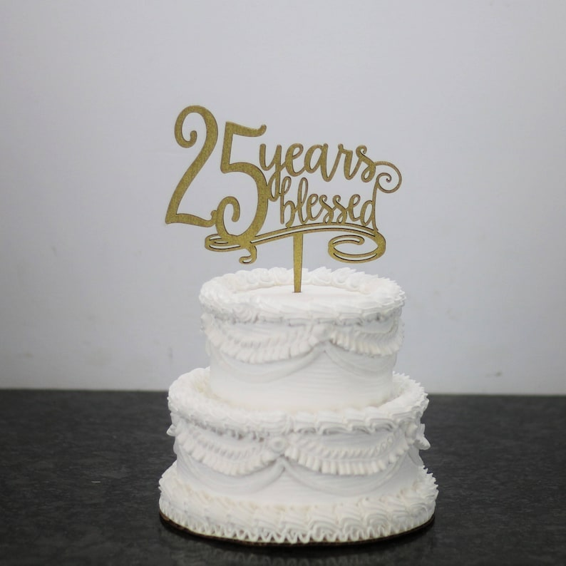Years Blessed Birthday Cake Topper Custom 25th